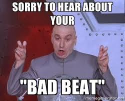 bad+beat+meme